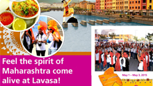 Feel the spirit of Maharashtra come alive at Lavasa